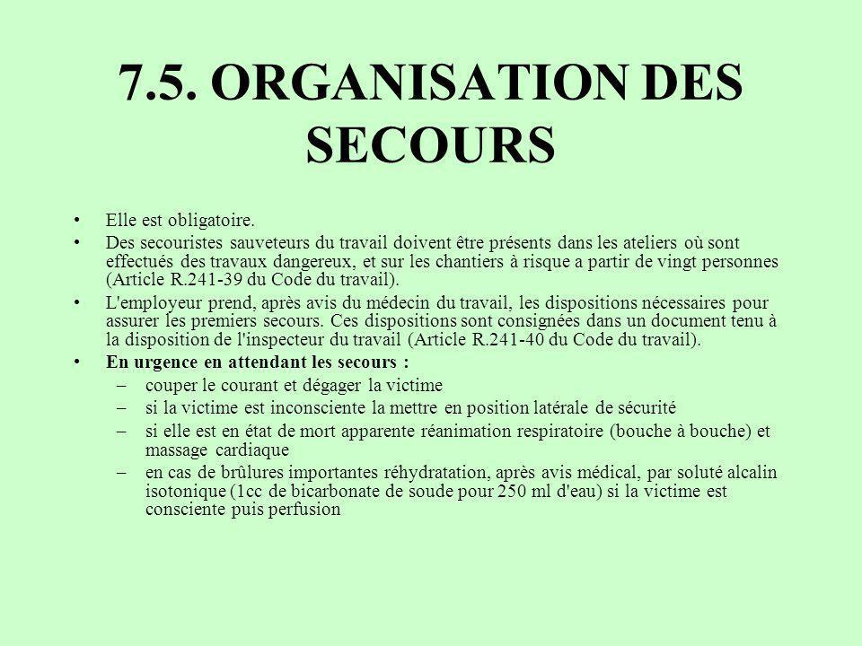 7.5. ORGANISATION DES SECOURS