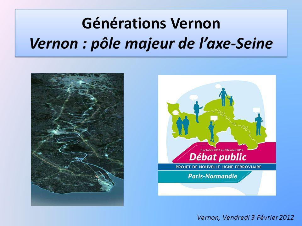 Générations Vernon Vernon : pôle majeur de l'axe-Seine