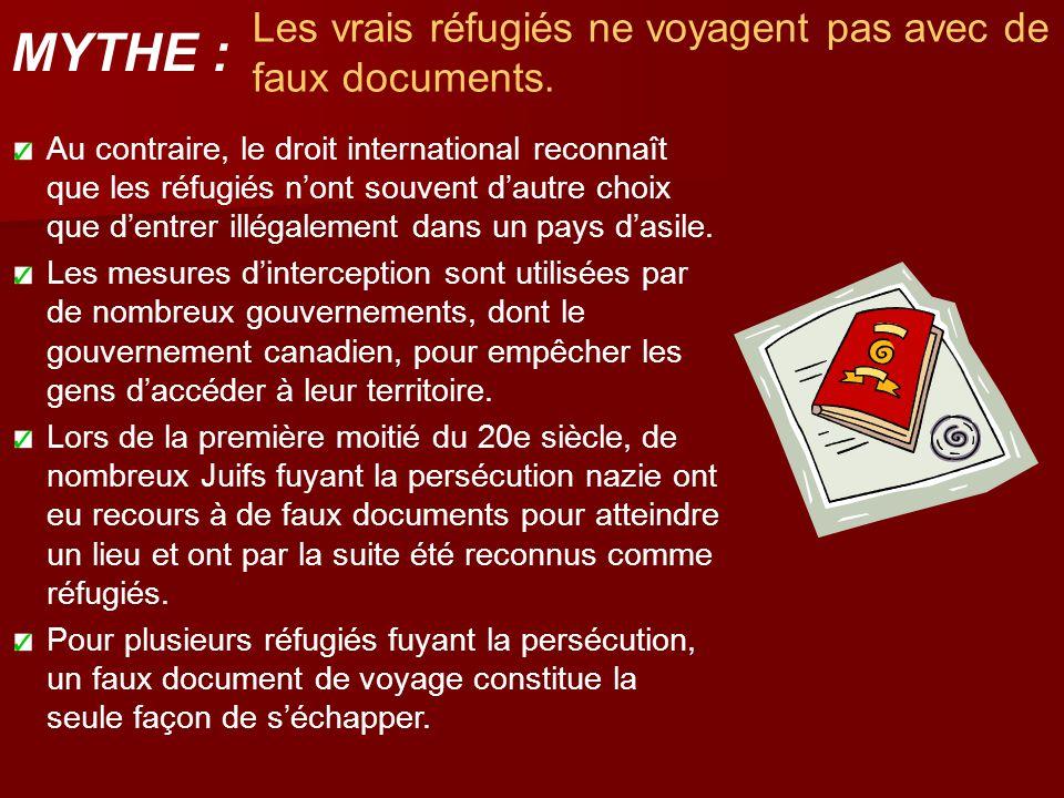 MYTHE : Les vrais réfugiés ne voyagent pas avec de faux documents.