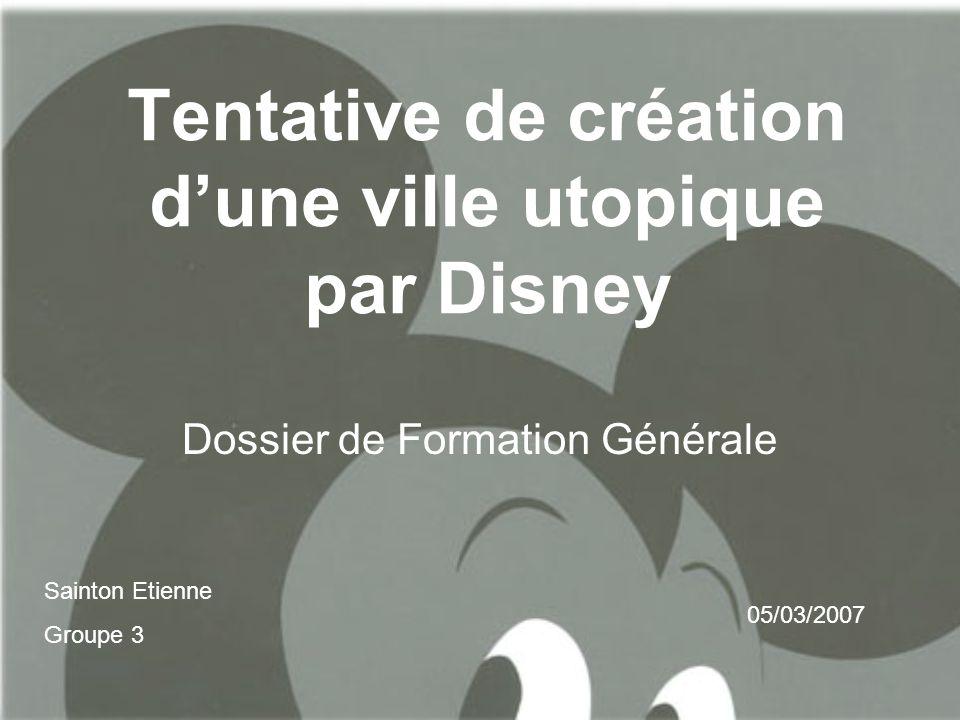 Tentative de création d'une ville utopique par Disney