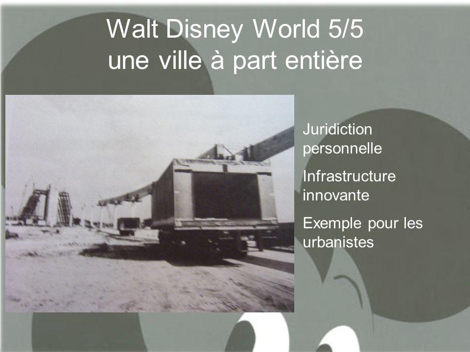 Walt Disney World 5/5 une ville à part entière
