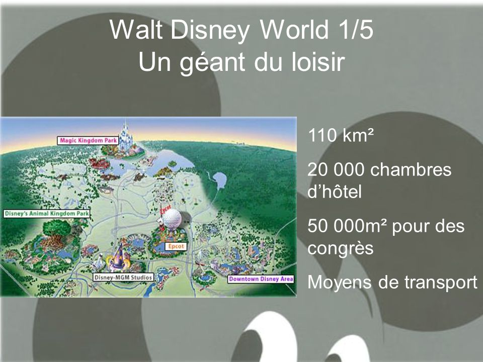 Walt Disney World 1/5 Un géant du loisir