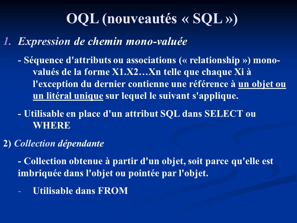 OQL (nouveautés « SQL »)