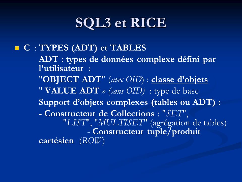 SQL3 et RICE C : TYPES (ADT) et TABLES
