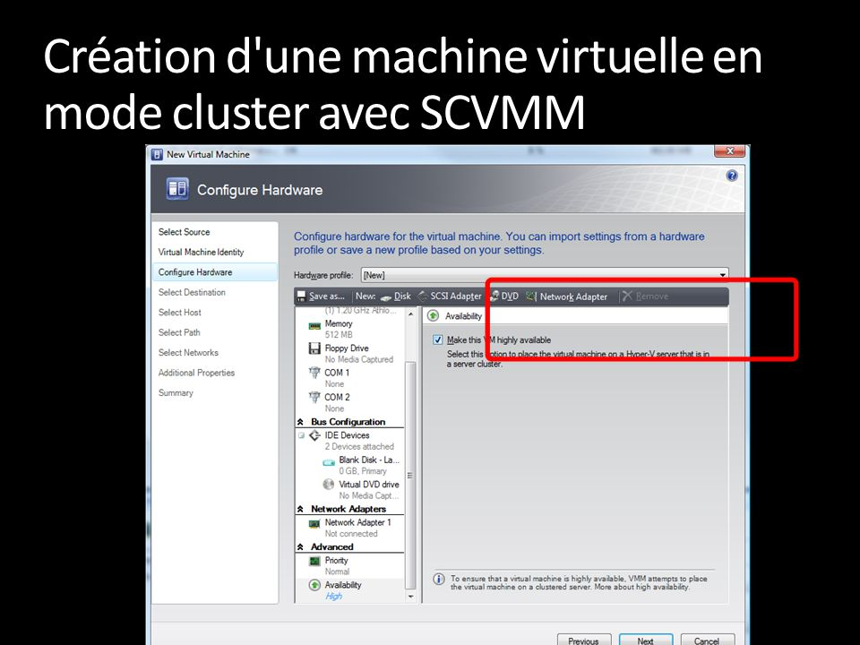 Création d une machine virtuelle en mode cluster avec SCVMM