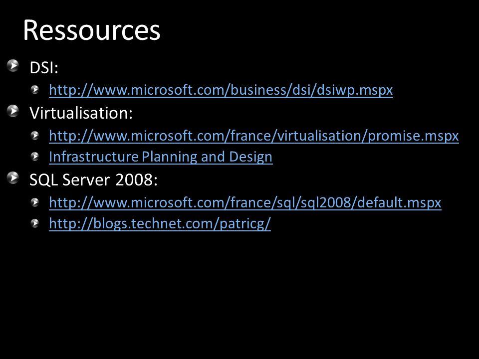 Ressources DSI: Virtualisation: SQL Server 2008: