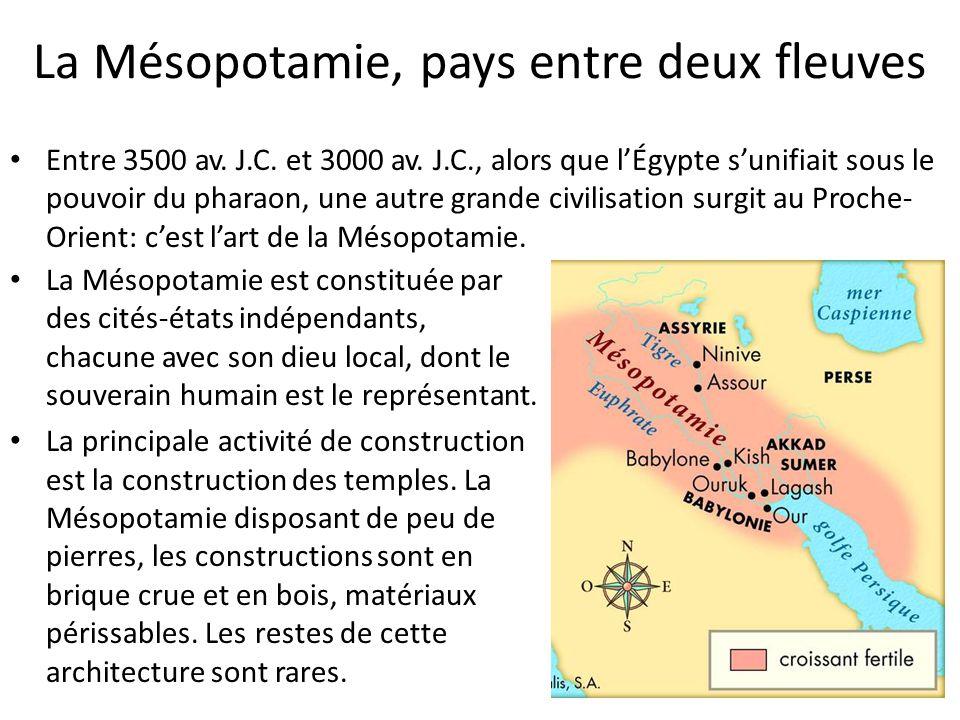La Mésopotamie, pays entre deux fleuves