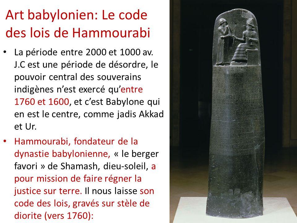 Art babylonien: Le code des lois de Hammourabi
