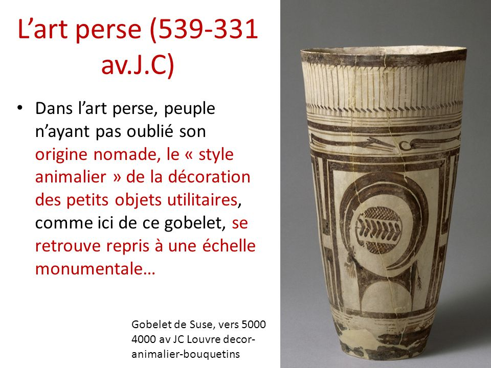 L'art perse (539-331 av.J.C)