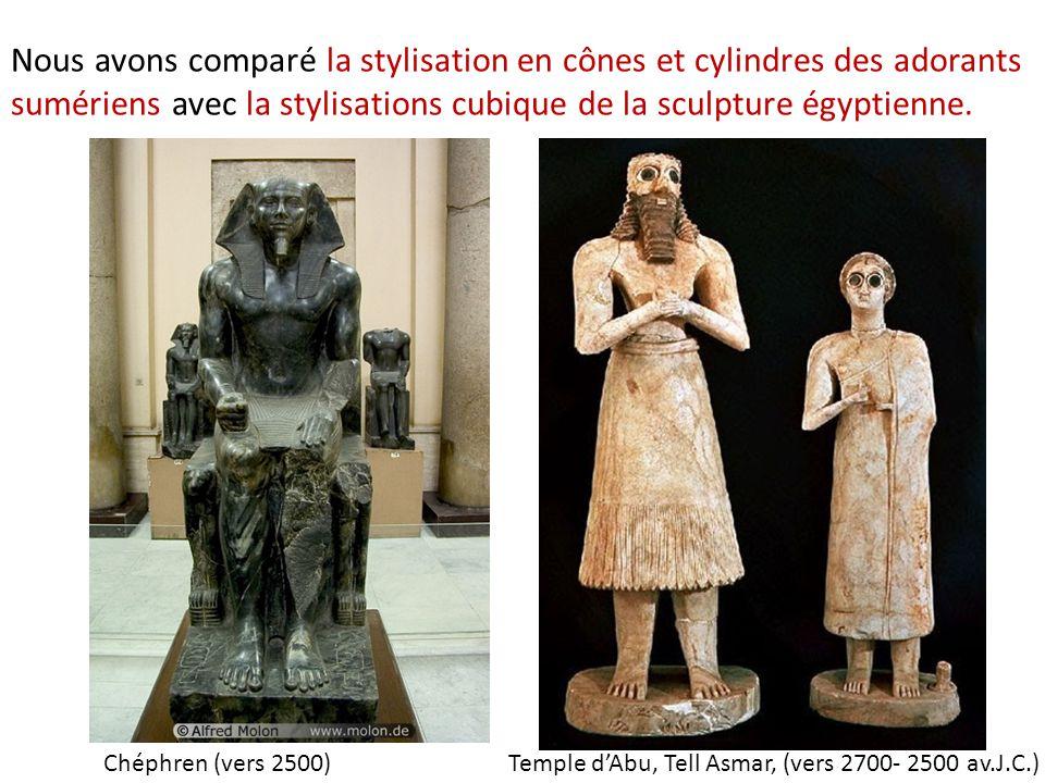 Nous avons comparé la stylisation en cônes et cylindres des adorants sumériens avec la stylisations cubique de la sculpture égyptienne.