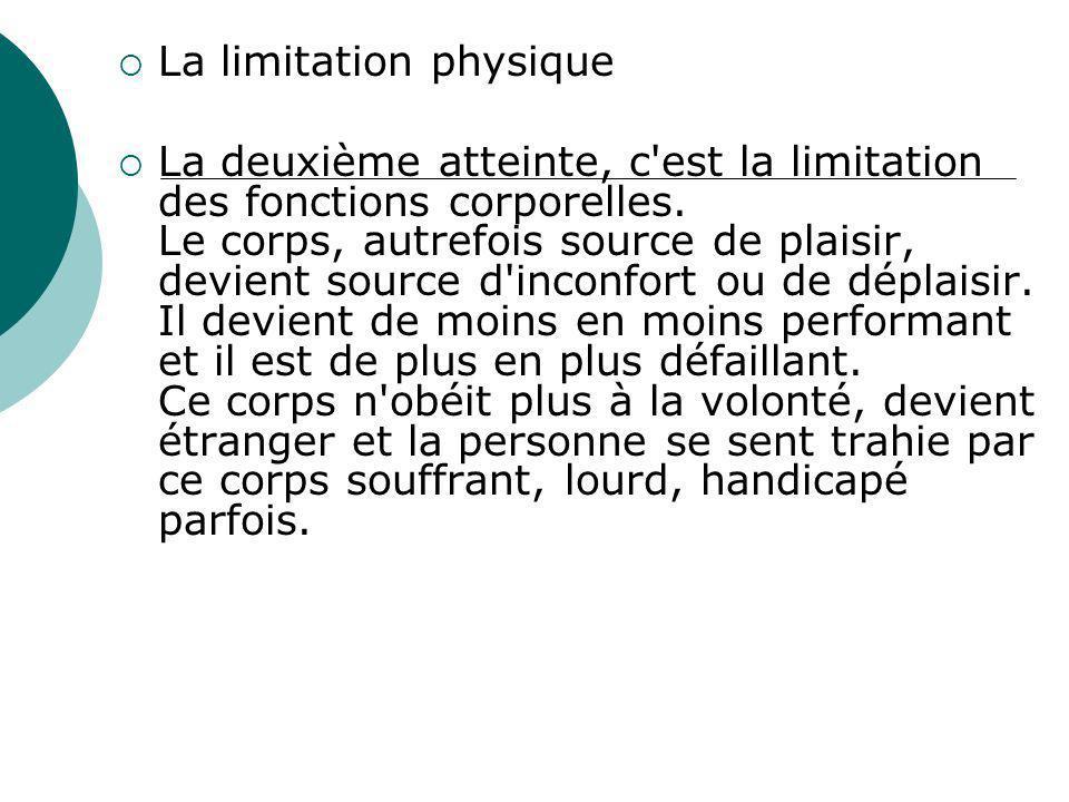 La limitation physique