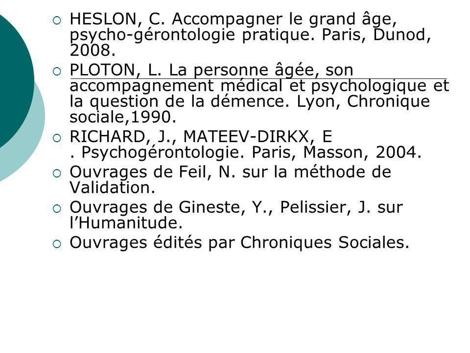 HESLON, C. Accompagner le grand âge, psycho-gérontologie pratique