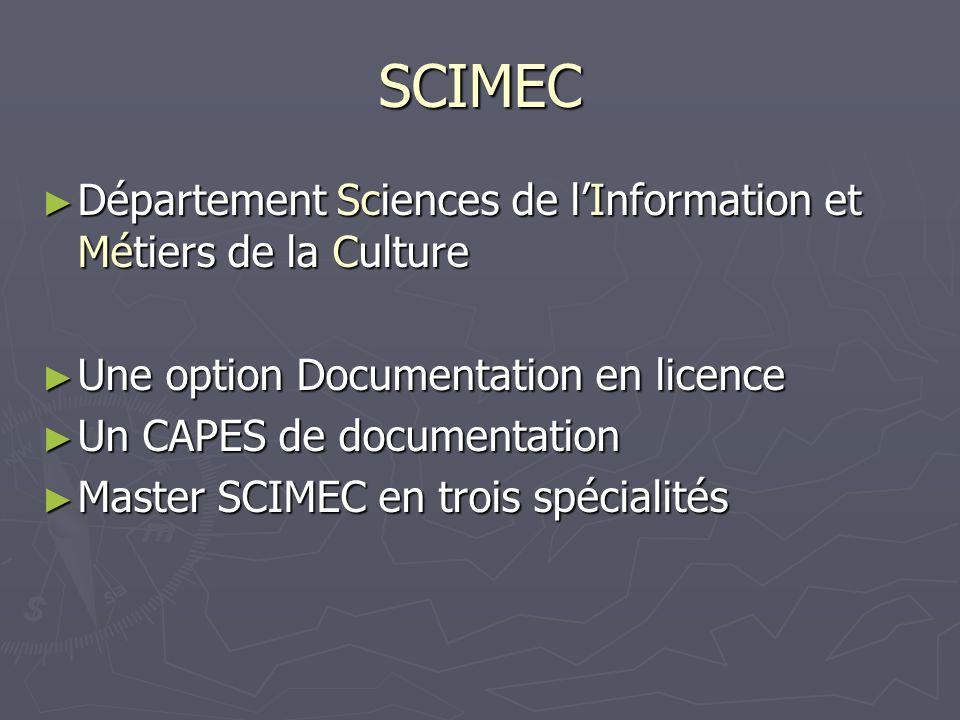 SCIMEC Département Sciences de l'Information et Métiers de la Culture