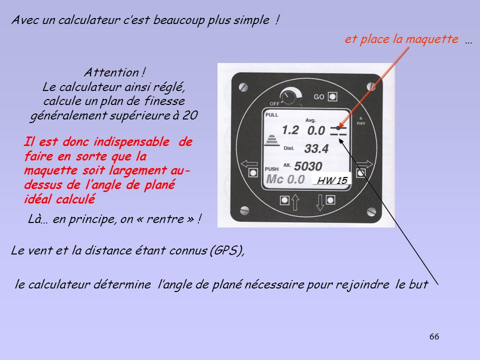 Avec un calculateur c'est beaucoup plus simple !