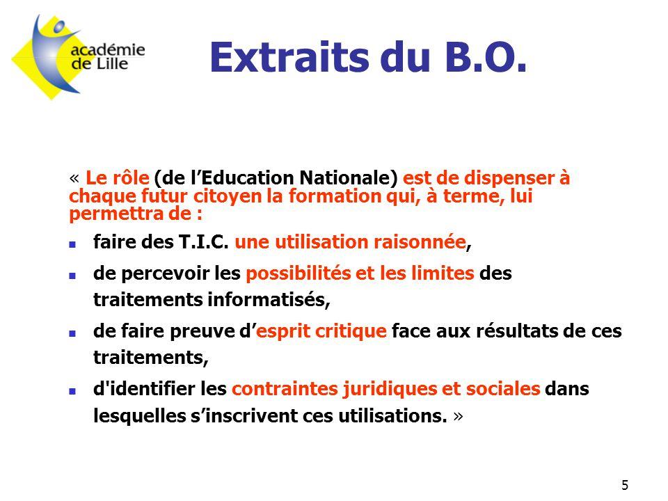 Extraits du B.O. « Le rôle (de l'Education Nationale) est de dispenser à chaque futur citoyen la formation qui, à terme, lui permettra de :