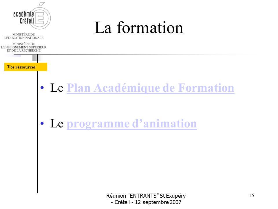 La formation Le Plan Académique de Formation Le programme d'animation