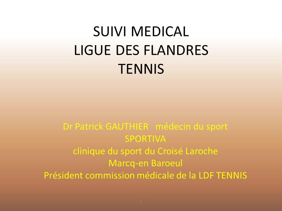 SUIVI MEDICAL LIGUE DES FLANDRES TENNIS