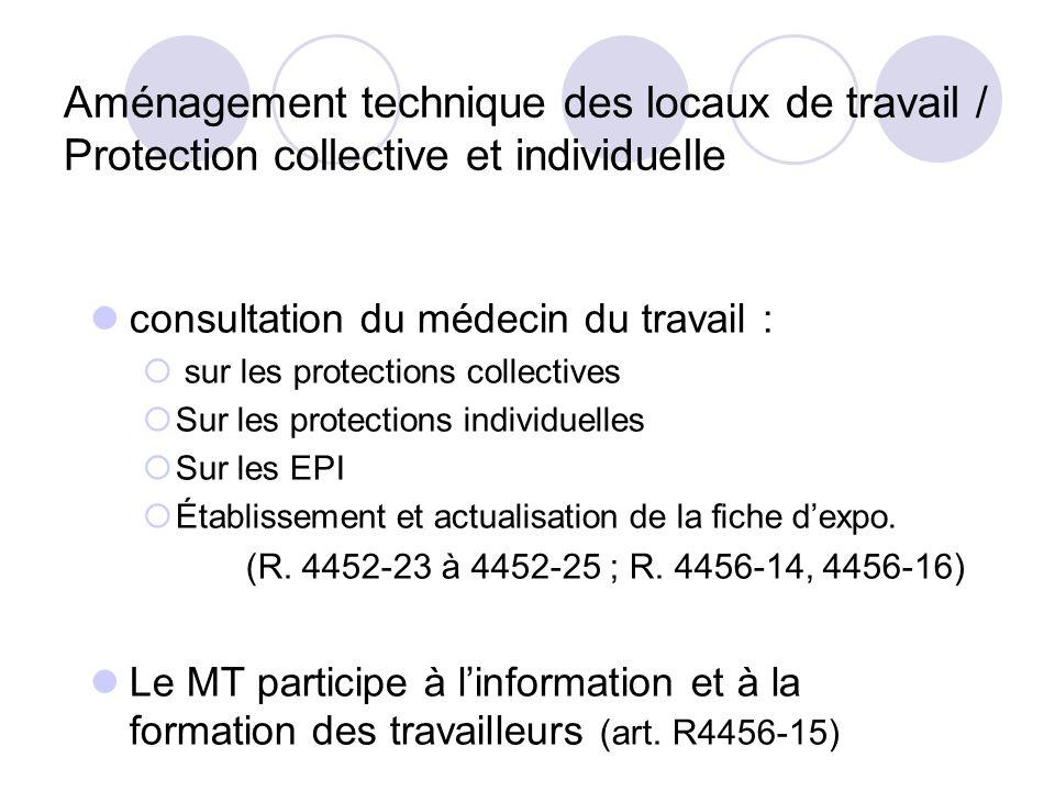Aménagement technique des locaux de travail / Protection collective et individuelle