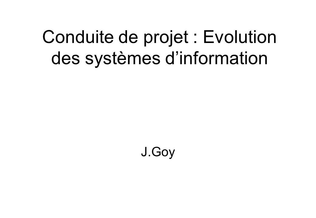 Conduite de projet : Evolution des systèmes d'information