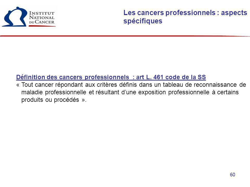 Les cancers professionnels : aspects spécifiques