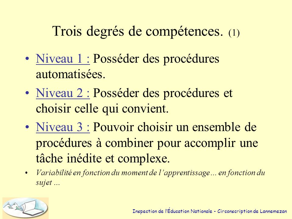 Trois degrés de compétences. (1)