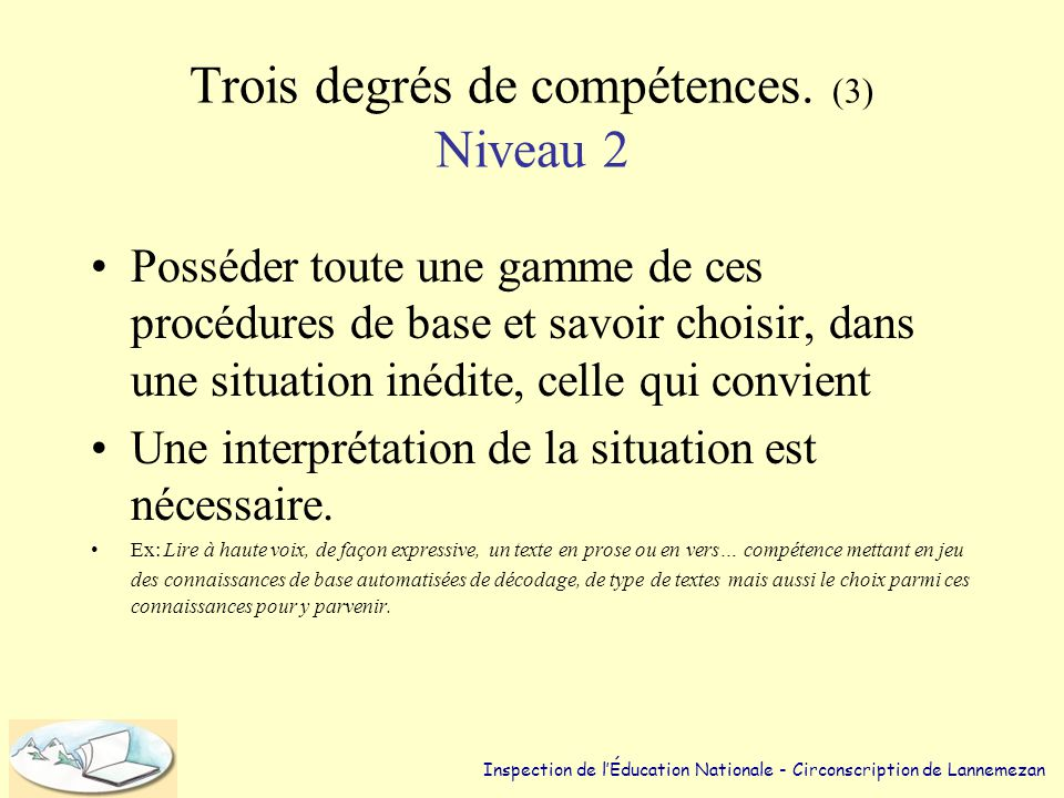 Trois degrés de compétences. (3) Niveau 2