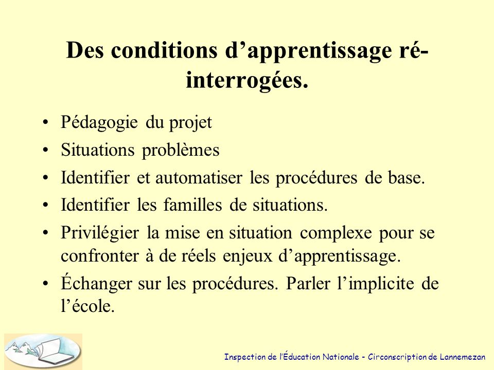 Des conditions d'apprentissage ré-interrogées.