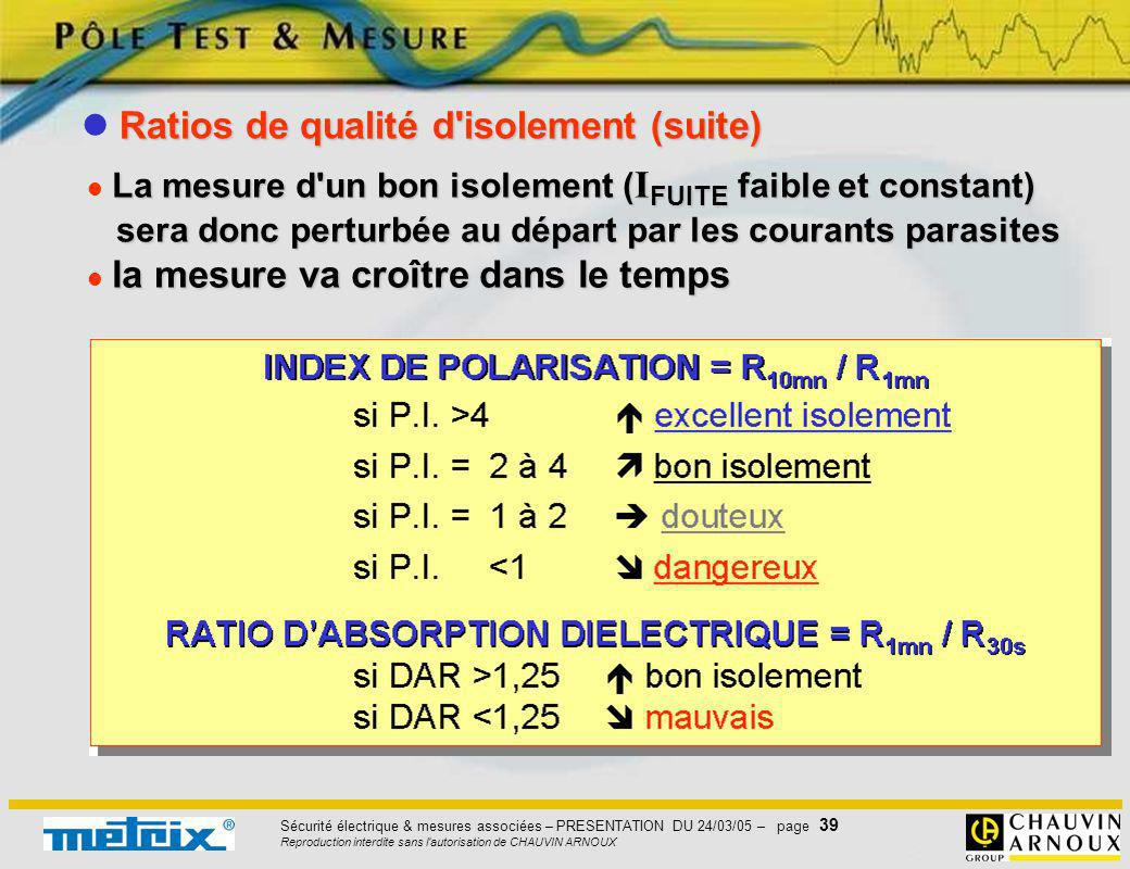  Ratios de qualité d isolement (suite)
