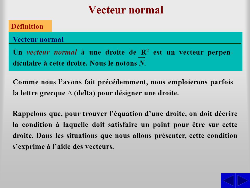 Vecteur normal Définition Vecteur normal