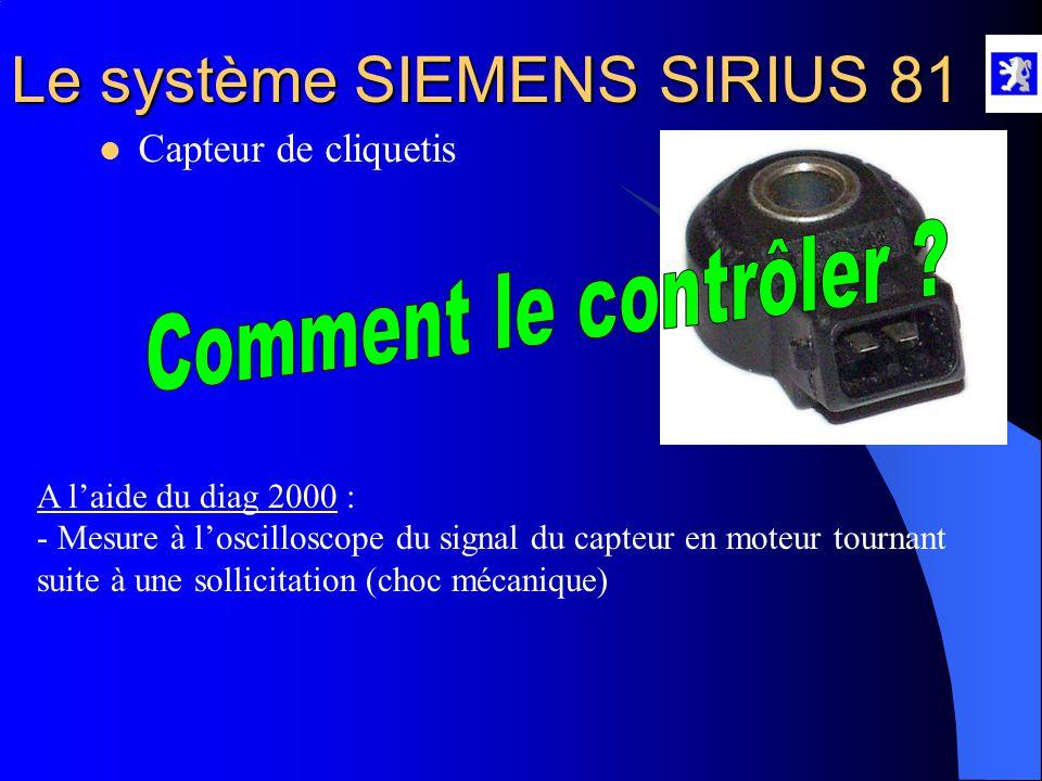 Comment le contrôler Capteur de cliquetis A l'aide du diag 2000 :