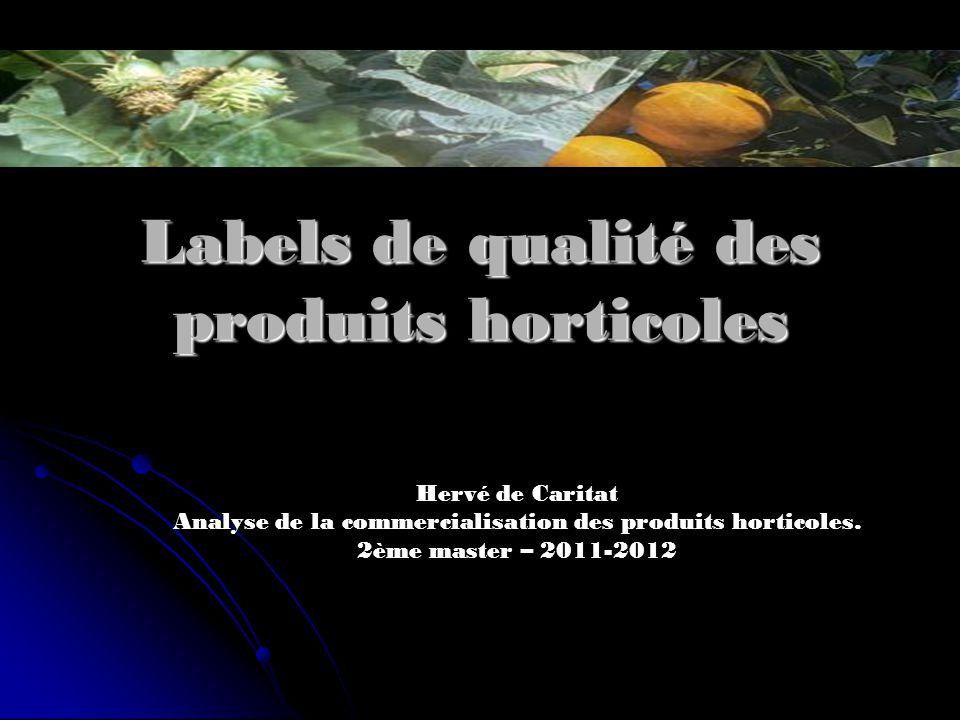 Labels de qualité des produits horticoles