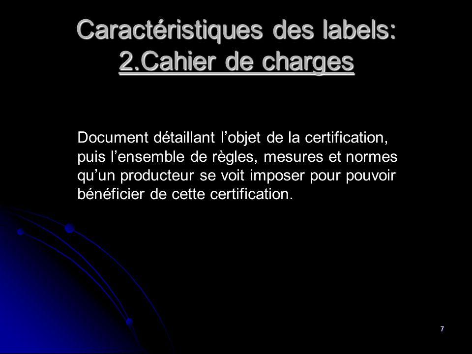 Caractéristiques des labels: 2.Cahier de charges