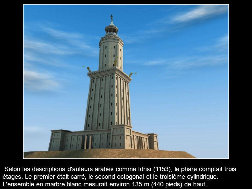 Selon les descriptions d auteurs arabes comme Idrisi (1153), le phare comptait trois étages.
