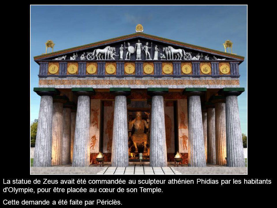 La statue de Zeus avait été commandée au sculpteur athénien Phidias par les habitants d Olympie, pour être placée au cœur de son Temple.