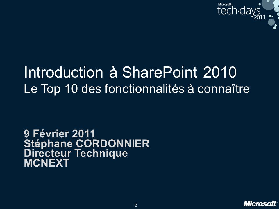 9 Février 2011 Stéphane CORDONNIER Directeur Technique MCNEXT