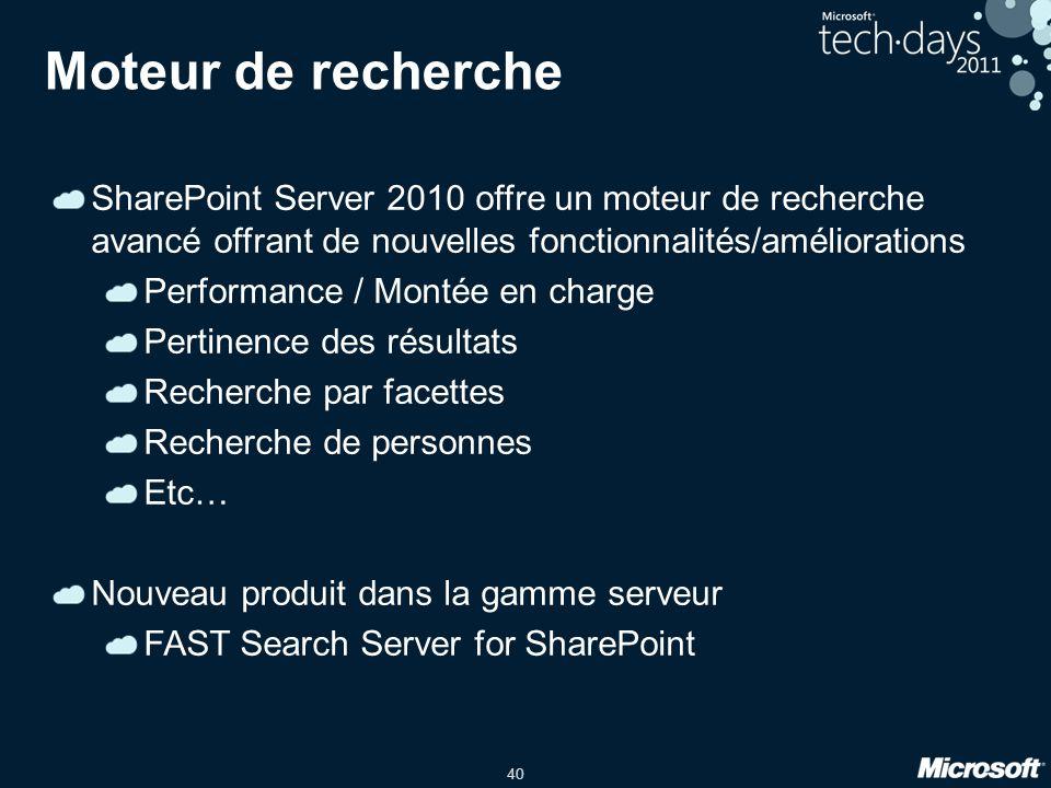 Moteur de recherche SharePoint Server 2010 offre un moteur de recherche avancé offrant de nouvelles fonctionnalités/améliorations.