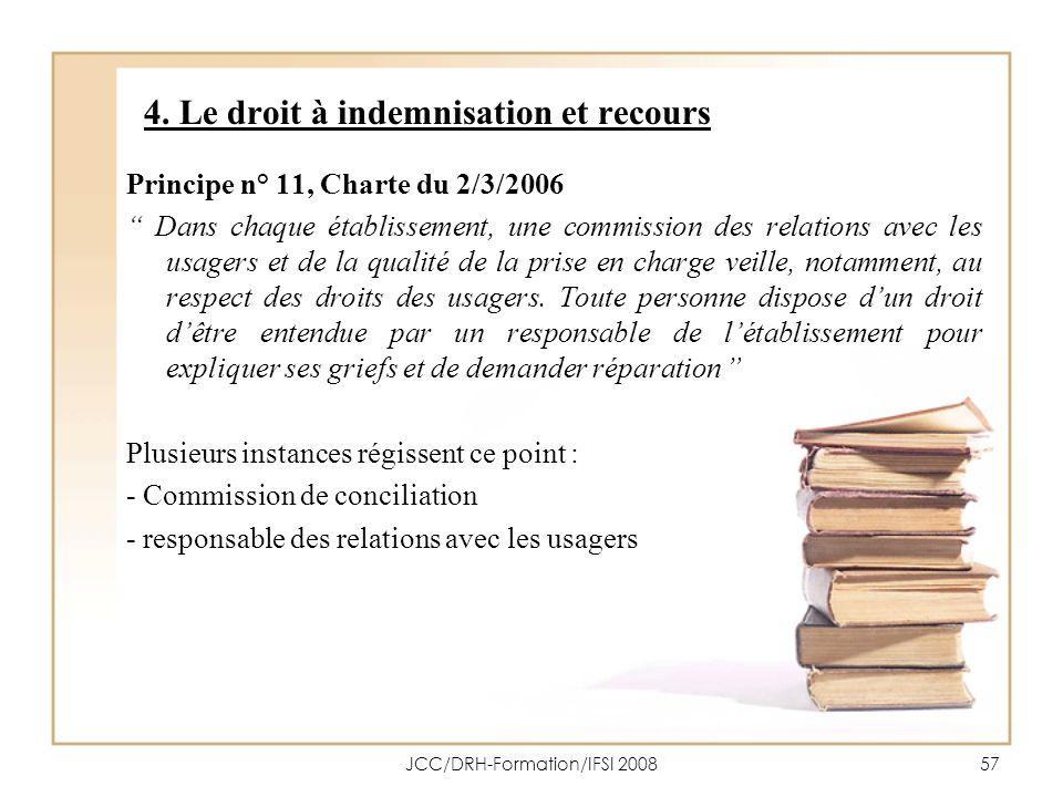 4. Le droit à indemnisation et recours
