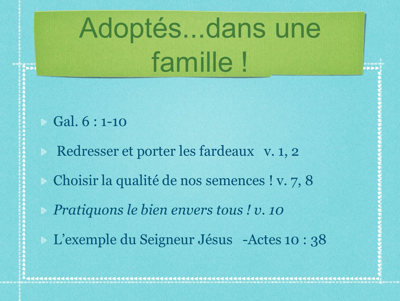 Adoptés...dans une famille !