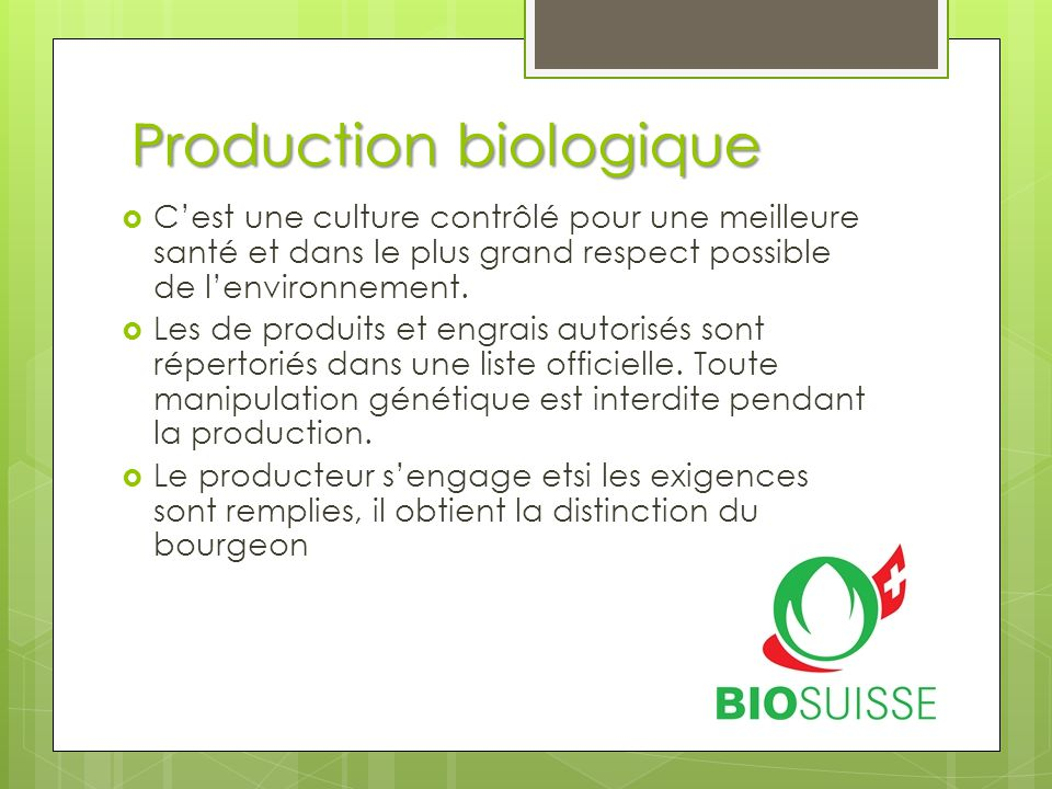 Production biologique