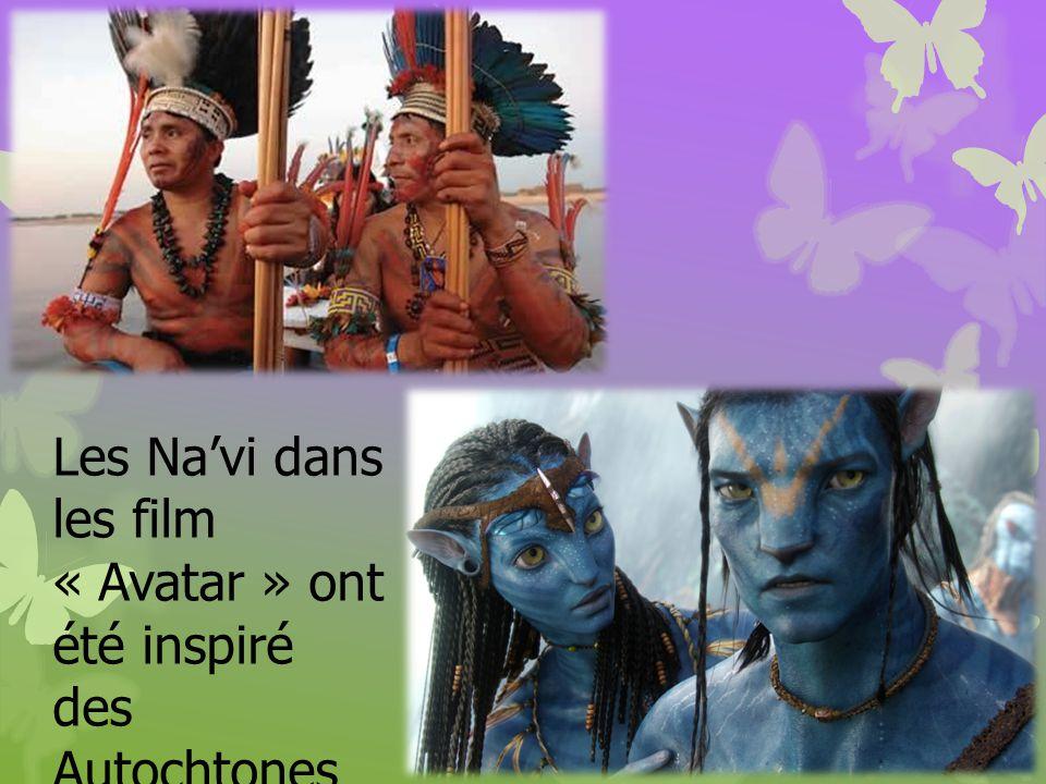 Les Na'vi dans les film « Avatar » ont été inspiré des Autochtones nord-américains.