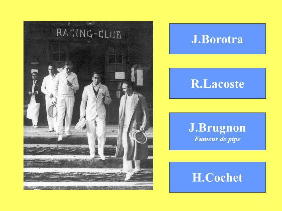 J.Borotra R.Lacoste J.Brugnon H.Cochet