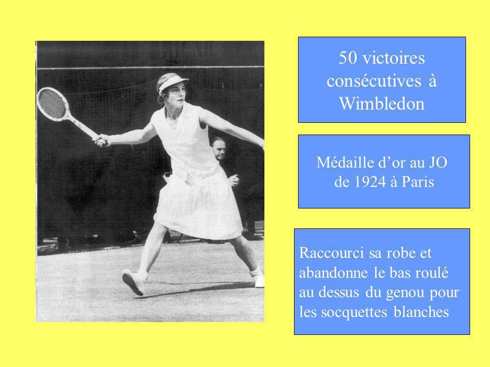 50 victoires consécutives à Wimbledon Médaille d'or au JO
