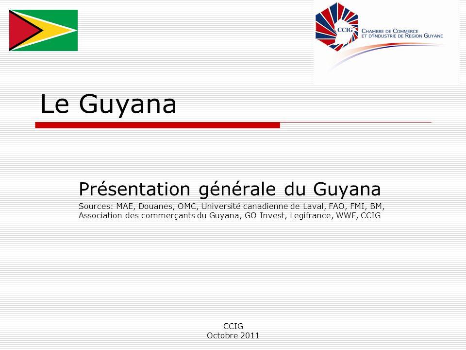 Le Guyana Présentation générale du Guyana