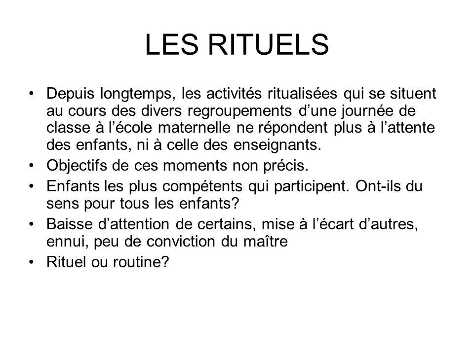 LES RITUELS