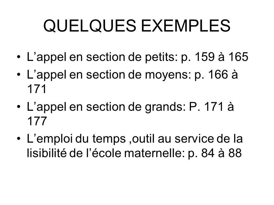 QUELQUES EXEMPLES L'appel en section de petits: p. 159 à 165