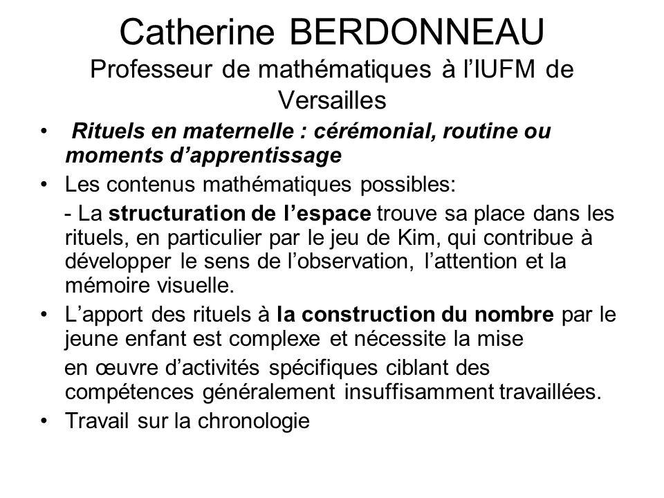 Catherine BERDONNEAU Professeur de mathématiques à l'IUFM de Versailles