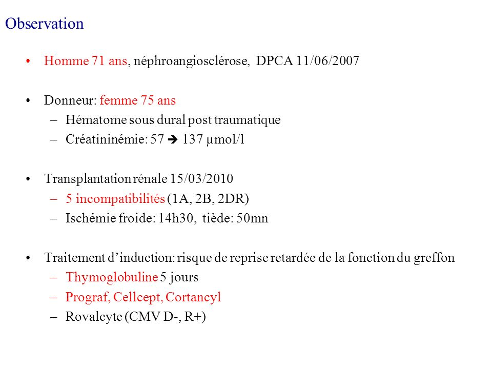 Observation Homme 71 ans, néphroangiosclérose, DPCA 11/06/2007
