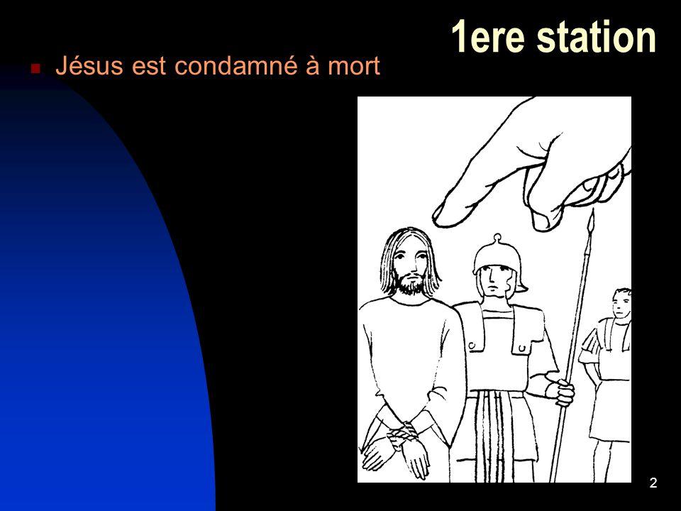 1ere station Jésus est condamné à mort