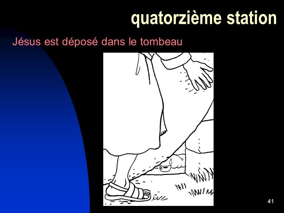 quatorzième station Jésus est déposé dans le tombeau