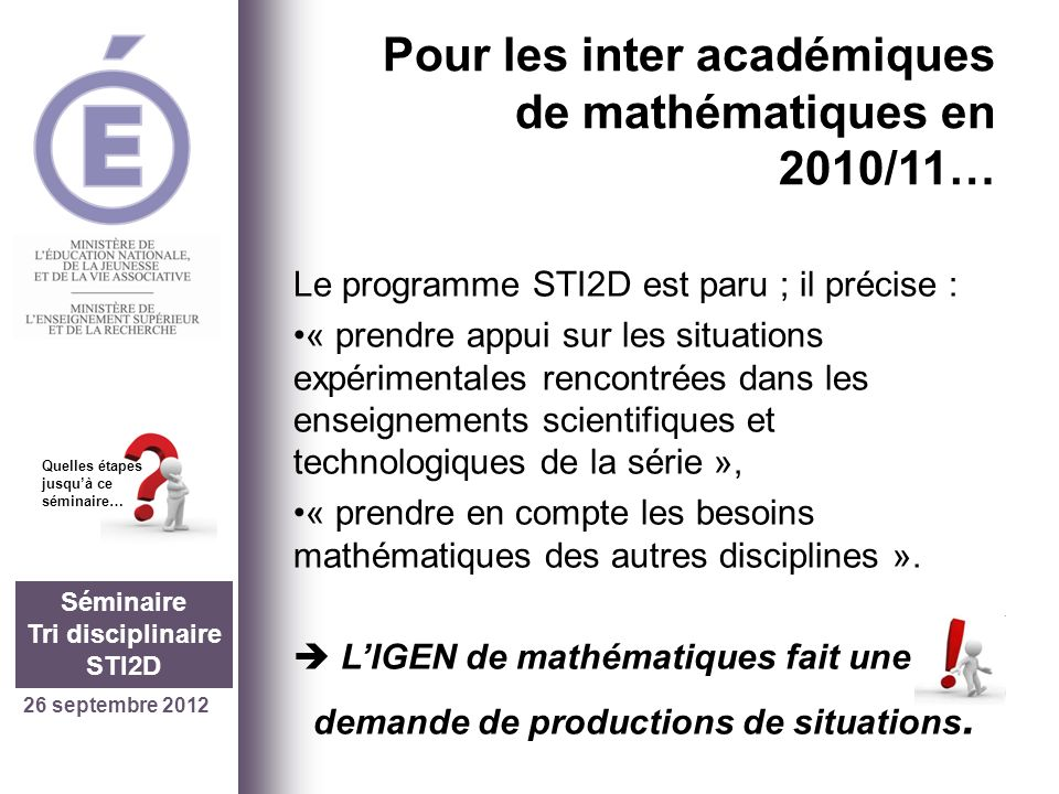 demande de productions de situations. Tri disciplinaire STI2D